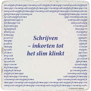 tegelspreuk - Schrijven – inkorten tot het slim klinkt